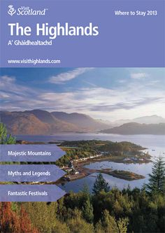 This is the Where to Stay 2013 Brochure for The Highlands