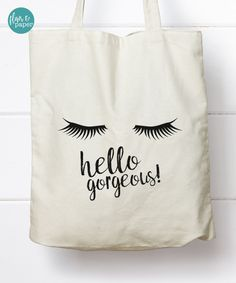 Canvas Tote Bag, Canvas Tote bag, Hello Gorgeous Tote, Graduation gift, Birthday gift, Bridal Party Gift, Cotton Canvas Tote Bag by FlairandPaper on Etsy