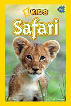 National Geographic Kids Readers: Safari by Gail Tuchman National Geographic Kids Books, Super Reader, Thing 1, Fiction And Nonfiction, Fiction Books, Hyena, African Safari, Craft Activities For Kids, Learn To Read
