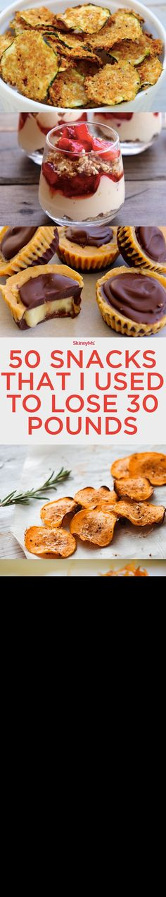 50 Snacks That I Used to Lose 30 Pounds