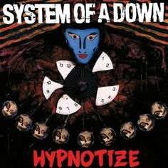 system of a down hypnotize - Google Search
