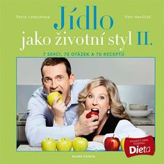 Jídlo jako životní styl. II. : 7 sekcí, 70 otázek a 70 receptů / Petra Lamschová, Petr Havlíček. A cooking book about reducing diets & health aspects. Available for loan from the State Library of NSW through your local public library. http://library.sl.nsw.gov.au/record=b3995811~S2