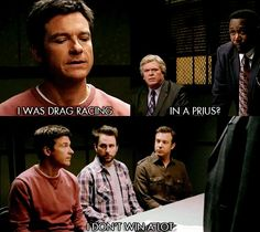 Horrible Bosses if I ever get questioned for speeding this is what line I am going to use:)