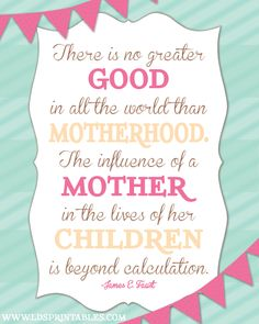 (free!) Mother quote--LDS Printables