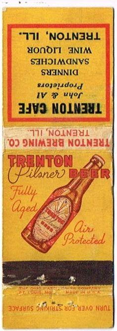 Matchcovers Trenton Pilsner Beer Trenton Brewing Company Trenton Illinois United States of America