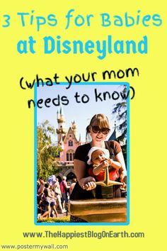 Babies at Disneyland must read Disneyland tips for bringing your baby to the Happiest Place on Earth from a mom who takes her infants to Disneyland.