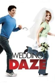 Wedding Daze 2006 Wedding Movies Full Movies Online Free Falling In Love Again