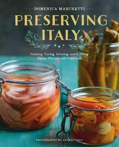 Capture the flavors of Italy with more than 150 recipes for conserves, pickles, sauces, liqueurs, infusions, and other preserves The notion of preserving shouldnt be limited to American jams and jelli