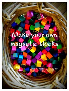 How to make (and play with) your own coloured magnetic blocks.  Visit youclevermonkey to see more.
