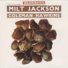 Milt Jackson Coleman Hawkins - 1959 - Bean Bags (Atlantic)
