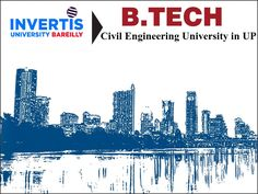 B.Tech Civil Engineering – Check our B.Tech Civil Engineering course details, eligibility criteria, fees and admission process of B.Tech Civil Engineering at Invertis University.