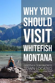Adventure Couple, Adventure Travel, Whitefish Montana, Travel Guides, Travel Tips, Travel Destinations, Vacation Spots, Vacation Ideas, Glacier Np