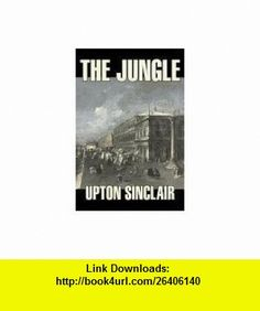 The Jungle (9781598182378) Upton Sinclair , ISBN-10: 1598182374  , ISBN-13: 978-1598182378 ,  , tutorials , pdf , ebook , torrent , downloads , rapidshare , filesonic , hotfile , megaupload , fileserve