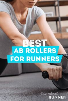 Best Ab Rollers For Runners
