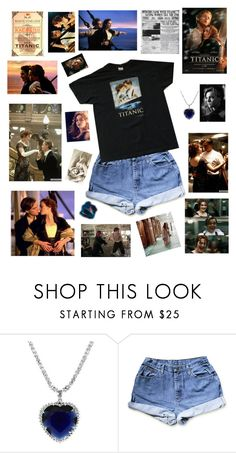 """""""titanic : because why not ?"""" by littlefanciella ❤ liked on Polyvore"""