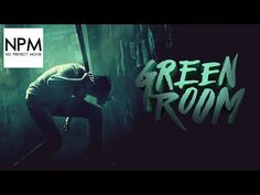 Green Room - NoPerfectMovie Review - YouTube