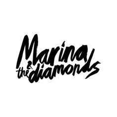 Marina and the Diamonds Logo Bild ❤ liked on Polyvore featuring fillers, text, words, quotes, essentials, magazine, phrase and saying