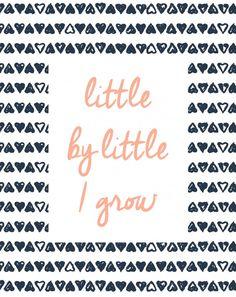 Little by Little I grow | Sweet petit