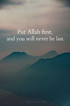 put Allah first