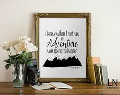 Instant 'I knew when I met you an adventure by mylovenotedesigns