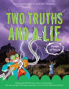 """Read """"Two Truths and a Lie: Forces of Nature"""" by Ammi-Joan Paquette available from Rakuten Kobo. Crazy-but-true stories about the natural world make this acclaimed nonfiction series perfect for fans of curiosities and. Chapter Books, Natural World, The Fresh, Book Series, Nonfiction, True Stories, First Love, This Book, Told You So"""