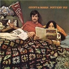 """Pottery Pie"" (1968, Reprise) by Geoff & Maria Muldar."