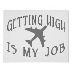 Getting High Airline Pilot Poster