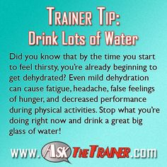 Exercise Tips: Health Benefits of Drinking Water http://www.askthetrainer.com/health-benefits-of-drinking-water-daily/