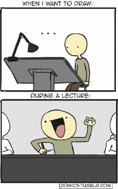 art problems - Hahaha yeppp :P also How about when I want to write then in lectures