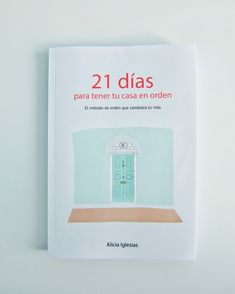 21 Días para tener tu casa en orden, el libro