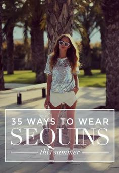 How to Wear Sequins and Look Cool: 35 Must-See Outfits