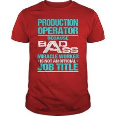 Awesome Tee For Production Operator T Shirts, Hoodies. Check price ==► https://www.sunfrog.com/LifeStyle/Awesome-Tee-For-Production-Operator-109092518-Red-Guys.html?41382 $22.99