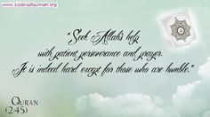 Seek Allah's help with patient perseverance and prayer!