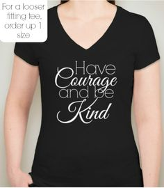 have courage and be kind womens tshirt