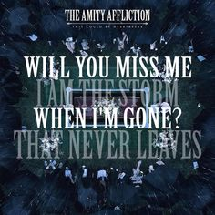 The Amity Affliction - I Bring The Weather With Me. This Could Be Heartbreak. Lyrics