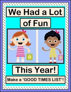 END OF YEAR ACTIVE FUN!  Look back on a great school year with a GROUP GAME and easy SONG.  Each kid gets to add to the song with a fun memory about a good time in your class!  Copy the 'GOOD TIMES LIST' TEMPLATE to write down each kid's contribution to the song.  You can add these pages to your Class Memory Books!  Your kids will remember why time in your class was always special!  (6 pages)  From Joyful Noises Express TpT!  $