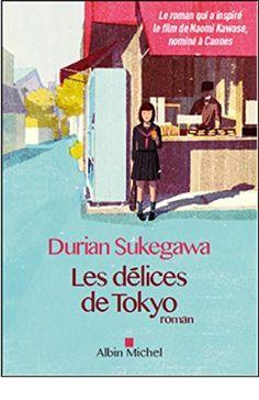 Les délices de Tokyo de Durian Sukegawa http://www.amazon.fr/dp/2226322884/ref=cm_sw_r_pi_dp_v8iTwb0MDTKFC