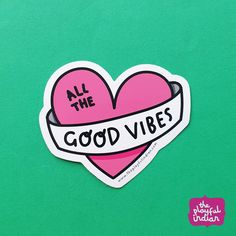All The Good Vibes Vinyl Sticker #theplayfulindian #goodvibes #allthegoodvibes #heart #love #sticker #vinylsticker #stickers #laptopsticker Laptop Stickers, Planner Journal, Custom Items, Good Vibes, Adhesive, Good Things, Strong, Colour, Prints