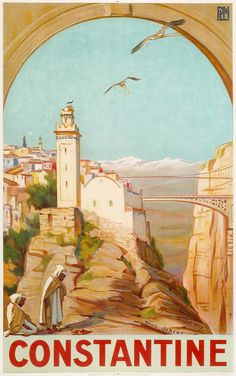 Affiche Algérie. Vintage #Poster #Algeria. Poster Algerien. #Constantine, Algeria