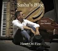 Jazz Review: Sasha's Bloc (Featuring Jane Monheit)-Heart On Fire