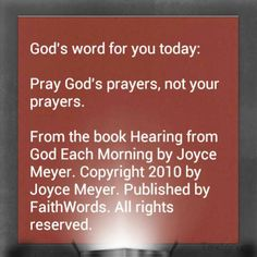 """Praying God's Prayers   I think one of the reasons we sometimes feel unfulfilled in prayer or sense that we are not """"finished"""" praying about a matter is that we spend so much time just praying our prayers. But I tell you, there is a better, higher, more effective way: praying God's prayers. To be honest with you, if I am praying my prayer, I can pray about something for fifteen minutes and still feel unfinished; but if I am being led by the Holy Spirit and praying God's prayer, I can pray…"""