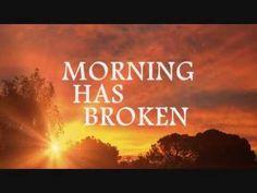GOOD MORNING EVERYONE..... MORNING HAS BROKEN - Cat Stevens (Lyrics)