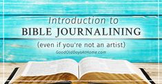 This introduction to Bible Journaling is for anyone who wants to create a beautiful relationship with your Lord and Saviour, whether or not you're an artist