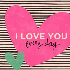 I Love You Everyday Canvas Wall Art