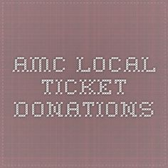 no more than 10 passes per organization AMC Local Ticket Donations; no more than 10 passes per organization Fundraising Activities, Nonprofit Fundraising, Fundraising Events, Pta School, School Fundraisers, Breast Cancer Party, Auction Donations, Charitable Donations, Donation Request