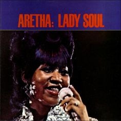 Aretha Franklin – Lady Soul 1968