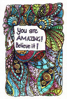 You are amazing by *Artwyrd on deviantART