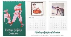 Vintage Golfing Calendar. Vintage golf illustrations to brighten up your year. Make each day an important golfing occasion with this calendar. A great gift to hand out, or just to hang in your home or office! Available in 2 sizes https://www.zazzle.com/vintage_golfing_calendar-158376665448470358 #golf #golfing #calendars #sports  #gift