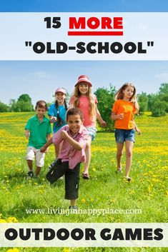 "15 things for kids to do outside! ""Old-school"" outdoor games that parents used to play outside now in a 2nd list. Pass on the tradition of outdoor activities for kids. There are so many games for kids to play outside!"