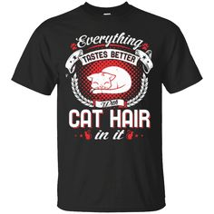 Hi everybody!   Everything tastes better with cat hair in it shirt https://lunartee.com/product/everything-tastes-better-with-cat-hair-in-it-shirt/  #Everythingtastesbetterwithcathairinitshirt  #Everythingit #tastesshirt #betterit #with #cat #hair #inshirt #itshirt #shirt #